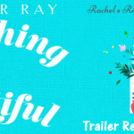 Book Trailer Reveal: Everything is Beautiful by Eleanor Ray