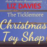 Book Review: The Ticklemore Christmas Toy Shop by Liz Davis
