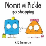 Book Review: Nomit and Pickle Go Shopping by C.E. Cameron