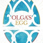 Book Review: Olga's Egg by Sophie Law