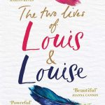 Novel Kicks Book Club: The Two Lives of Louis & Louise by Julie Cohen