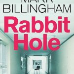 Book Review: Rabbit Hole by Mark Billingham