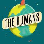 Novel Kicks Book Club: The Humans by Matt Haig