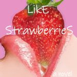 Book Extract & Review: Lips Like Strawberries by Michael Stephenson