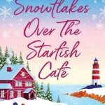 Book Review: Snowflakes over The Starfish Café by Jessica Redland