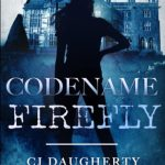 Book Review: Codename Firefly by C. J. Daugherty