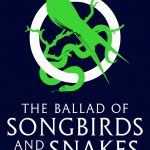 Book Review: The Ballard of Songbirds and Snakes by Suzanne Collins
