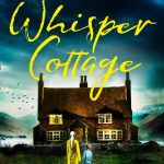 Book Review: Whisper Cottage by Anne Wyn Clark
